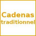 Cadenas traditionnels