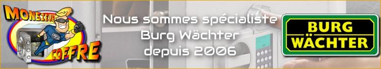 Nous sommes spécialiste Burg Wächter depuis 2006